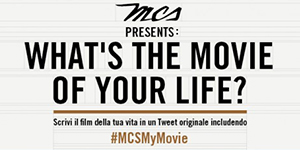 #MCSMyMovie. What's the movie of your life?