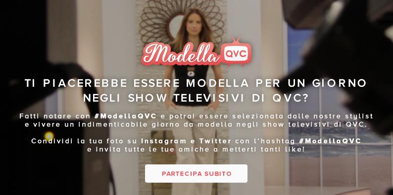 La campagna #ModellaQVC vive tra social marketing, digital pr e l'esperienza unica della TV