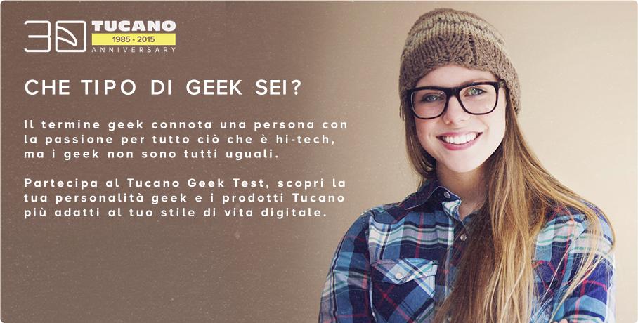 La nuova campagna social Tucano: #TucanoLife. Che tipo di Geek sei?